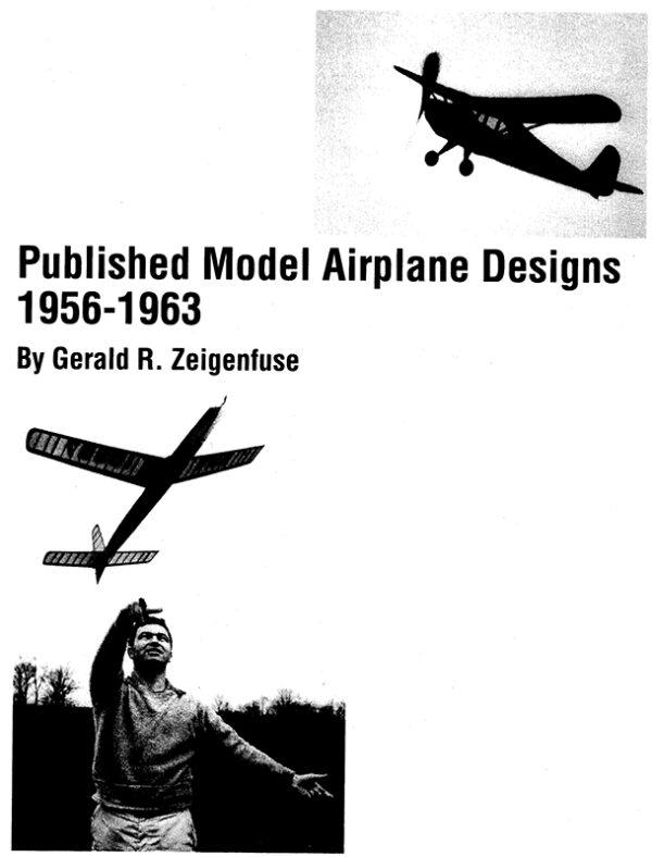 Published Model Designs 1956 - 1963 by Gerald R. Zeigenfuse